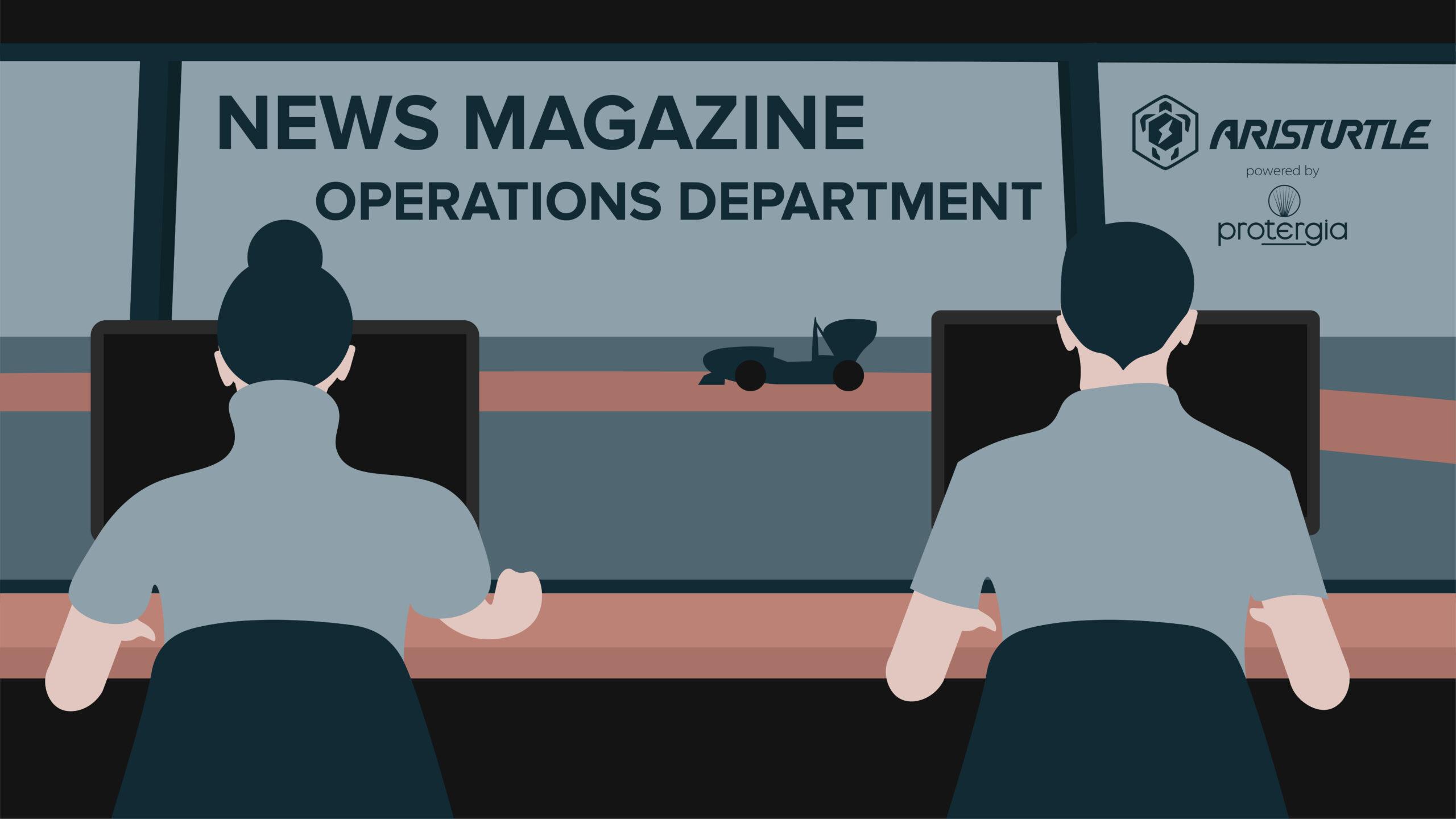 News Magazine – Operations Department